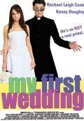 Моя первая свадьба / My First Wedding (2004)