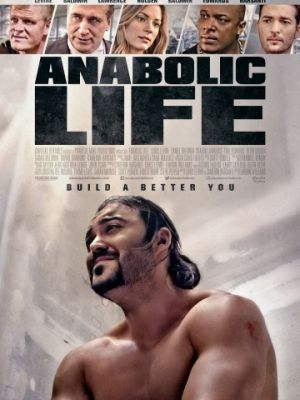 Жизнь на анаболиках / Anabolic Life (2017)