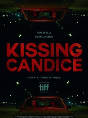 Поцеловать Кэндис / Kissing Candice (2017)