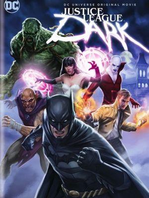 Темная Вселенная / Justice League Dark (2017)