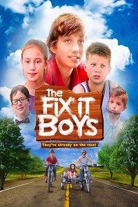 Мальчики все починят / The Fix It Boys (2017)