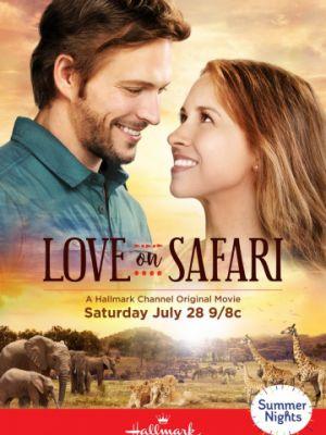 Любовь с сафари / Love on Safari (2018)