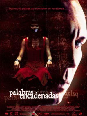 Слова убийцы / Palabras encadenadas (2003)