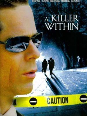 Cмотреть Идеальный убийца / A Killer Within (2004) онлайн в Хдрезка качестве 720p
