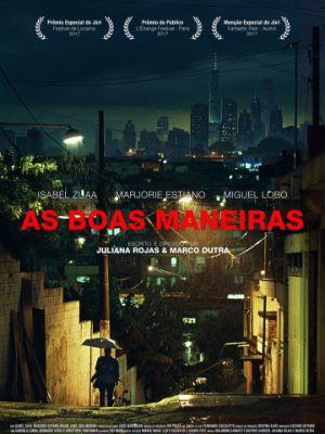 Cмотреть Хорошие манеры / As Boas Maneiras (2017) онлайн в Хдрезка качестве 720p