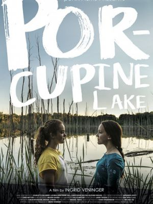 Озеро Поркьюпайн / Porcupine Lake (2017)