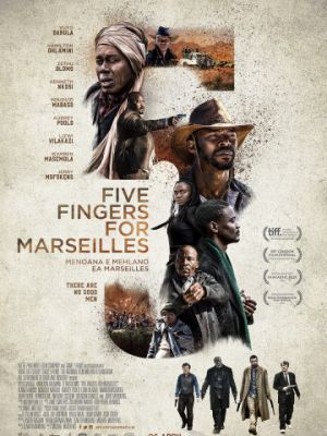 Пять пальцев для Марселя / Five Fingers for Marseilles (2017)