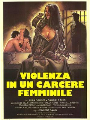 Насилие в женской тюрьме / Violenza in un carcere femminile (1982)
