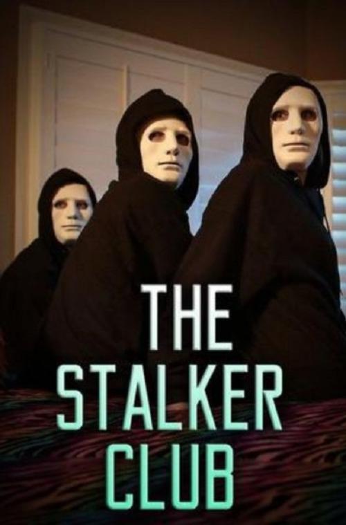 Клуб сталкеров / The Stalker Club (2017)