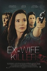 Убийца-бывшая / Eyewitness (2017)