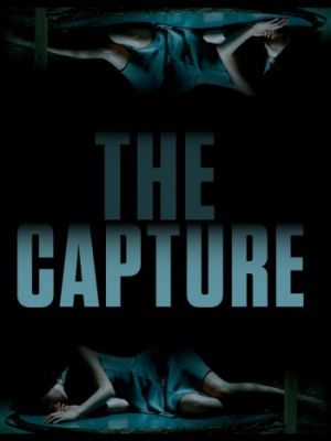 Поимка / The Capture (2017)
