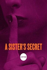 Тайна сестры / A Sister's Secret (2018)