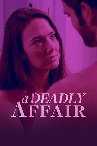 Последняя измена / A Deadly Affair (2017)