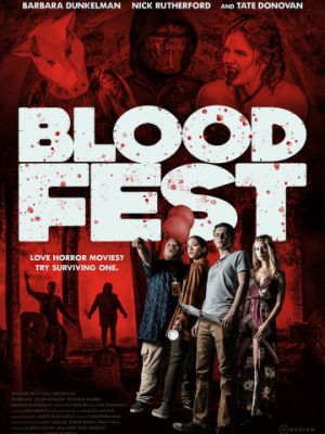 Кровавый фестиваль / Blood Fest (2018)
