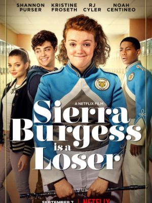 Сьерра Берджесс — неудачница / Sierra Burgess Is a Loser (2018)