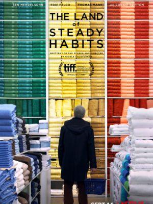 Земля устойчивых привычек / The Land of Steady Habits (2018)