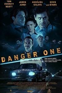 Опасная / Danger One (2018)