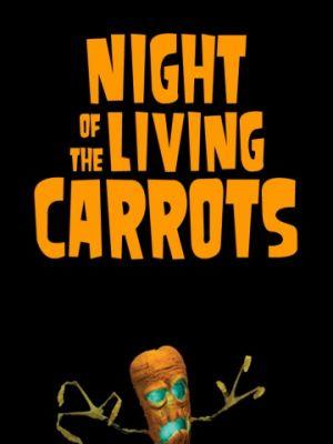 Ночь живых морковок / Night of the Living Carrots (2011)