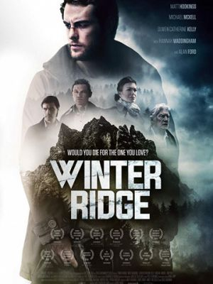 Зимний хребет / Winter Ridge (2018)