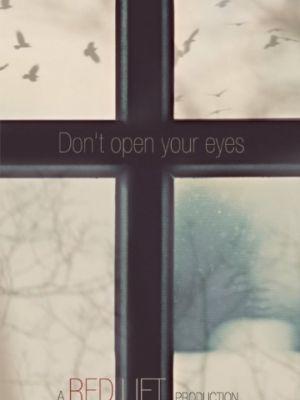 Не открывай глаза / Don't Open Your Eyes (2018)