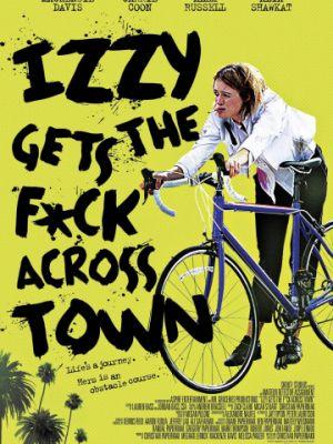 Cмотреть Иззи прётся через город / Izzy Gets the Fuck Across Town (2017) онлайн в Хдрезка качестве 720p