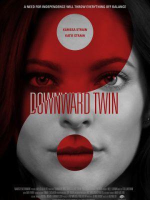 Чокнутая близняшка / Downward Twin (2018)