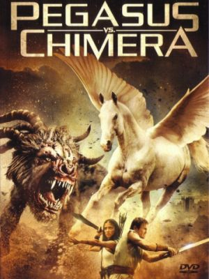 Пегас против Химеры / Pegasus Vs. Chimera (2012)