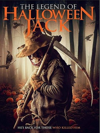 Легенда о Хэллоуинском Джеке / The Legend of Halloween Jack (2018)