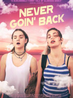 Никогда не возвращайтесь / Never Goin' Back (2018)