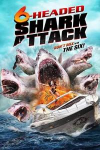 Нападение шестиглавой акулы / 6-Headed Shark Attack (2018)