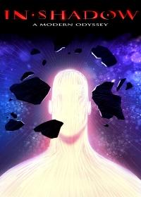 В тени: Современная Одиссея / In-Shadow: A Modern Odyssey (2017)