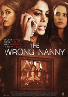 Плохая няня / The Wrong Nanny (2017)