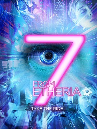 7 историй от Эфирии / 7 from Etheria (2017)