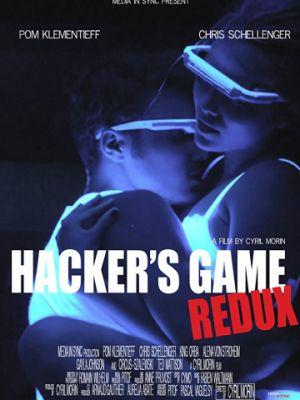 Игры хакеров: Возвращение / Hacker's Game Redux (2018)