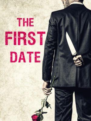 Первое свидание / The First Date (2017)