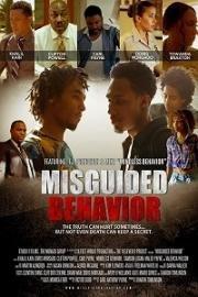 Неправильные поступки / Misguided Behavior (2017)