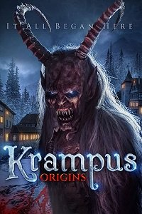 Крампус: Hачало / Krampus Origins (2018)