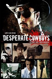 Шальные ковбои / Desperate Cowboys (2016)