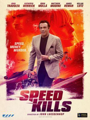 Скорость убивает / Speed Kills (2018)