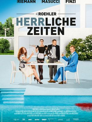 Знатные времена / Herrliche Zeiten (2018)