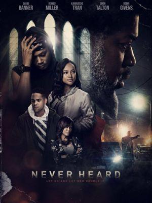 Cмотреть Главное услышать / Never Heard (2018) онлайн в Хдрезка качестве 720p