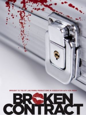 Cмотреть Расторгнутый договор / Broken Contract (2015) онлайн в Хдрезка качестве 720p