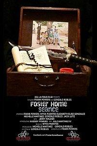 Cмотреть Сеанс в приемном доме / Foster Home Seance (2018) онлайн в Хдрезка качестве 720p