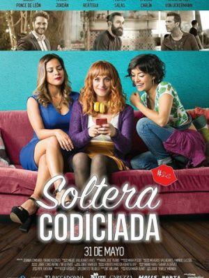 Как преодолеть разрыв / Soltera Codiciada (2018)