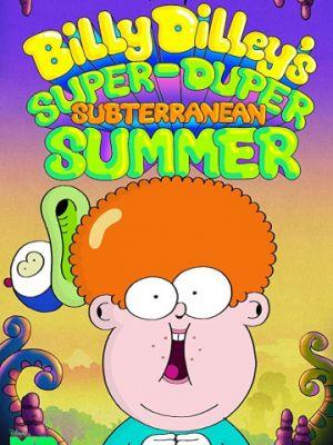 Супер-дупер подземное лето Билли Дилли 1 сезон 5 серия