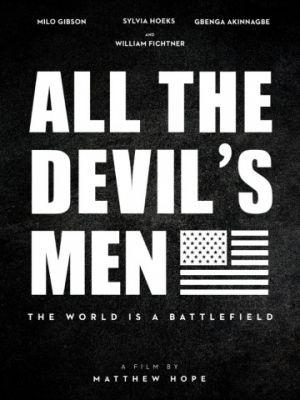 Вся дьявольская рать / All the Devil's Men