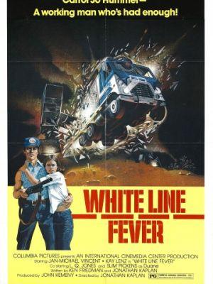 Лихорадка на белой полосе / White Line Fever (1975)