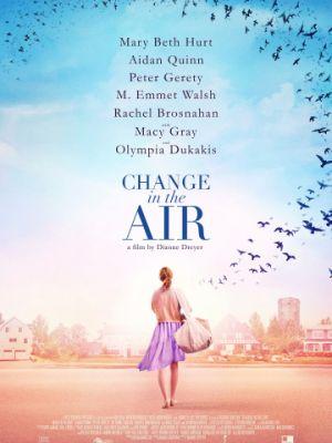Перемены в воздухе / Change in the Air (2018)