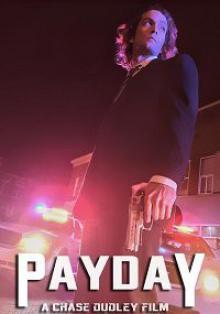 День расплаты / Payday (2018)