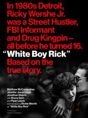 Белый парень Рик / White Boy Rick (2018)